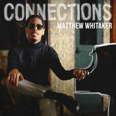 Connections by Matthew Whitaker