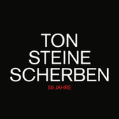 50 Jahre (2021 Remastered Version) by Ton Steine Scherben