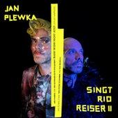 Wann wenn nicht jetzt - Jan Plewka singt Ton Steine Scherben und Rio Reiser II (Live) by Jan Plewka