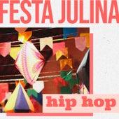 Festa Julina Hip Hop de Various Artists