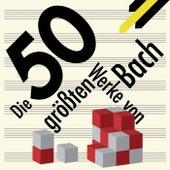 Best of Bach - Die 50 größten Werke von Bach von Various Artists