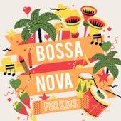Bossa Nova for Kids de Various Artists