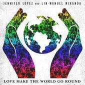 Love Make the World Go Round de Jennifer Lopez & Lin-Manuel Miranda