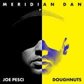 Joe Pesci / Doughnuts by Meridian Dan
