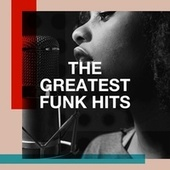 The Greatest Funk Hits by Best Of Hits