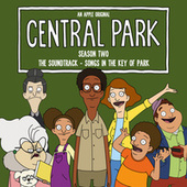 Central Park Season Two, The Soundtrack – Songs in the Key of Park (Down to the Underwire) (Original Soundtrack) by Central Park Cast