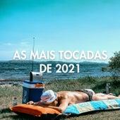 As Mais Tocadas de 2021 de Various Artists