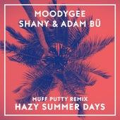 Hazy Summerdays (Muff Putty Remix) von Moodygee