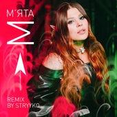 М'ята (Stryyko Remix) by Kazka