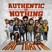 AUTHENTIC EMPIRE PRESENTS AUTHENTIC OR NOTHING VOLUME 2: RAP TRAPPIN by Various Artists