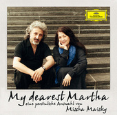 My Dearest Martha - Eine persönliche Auswahl von Mischa Maisky by Martha Argerich