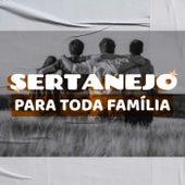 Sertanejo Para Toda Família de Various Artists