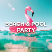 Beach & Pool Party by Various Artists