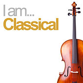 I Am Classical de Various Artists