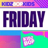 Friday by KIDZ BOP Kids