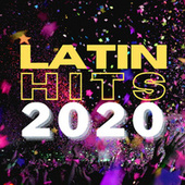 Latin Hits 2020 von Various Artists