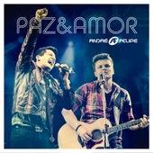Paz & Amor (Ao Vivo) by André e Felipe
