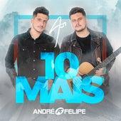 As 10 Mais by André e Felipe