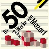 Best of Mozart - Die 50 größten Werke von Mozart von Various Artists