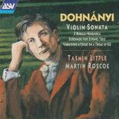 Dohnanyi: Violin Sonata, Op.21; Ruralia Hungarica, Op.32c; Serenade, Op.10 by Tasmin Little