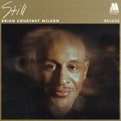 Still (Deluxe) by Brian Courtney Wilson