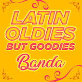 Latin Oldies But Goodies - Banda by Various Artists