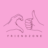 Friend Zone by Various Artists