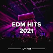 EDM Hits 2021 von Various Artists
