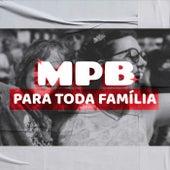MPB Para Toda Família de Various Artists