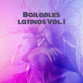 Bailables Latinos vol. I von Various Artists