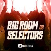 Big Room Selectors, 08 by Various Artists