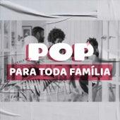 Pop Para Toda Família de Various Artists
