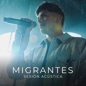 Sesión Acústica (Unplugged) by Migrantes