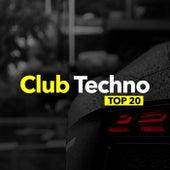 Club Techno TOP 20 by Techno House