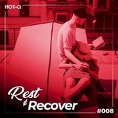 Rest & Recover 008 by Various Artists