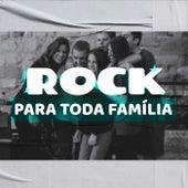 Rock Para Toda Família de Various Artists