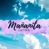 Mañanita Latina von Various Artists