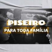 Piseiro Para Toda Família de Various Artists