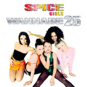 Wannabe 25 by Spice Girls