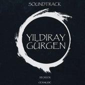 Seçkiler (Original Soundtrack) von Yıldıray Gürgen