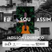 Eu Sou Assim by Jadilson Lourenço