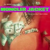 MONCLER JACKET (ULTRAVIOLET PIRATE REMIX) by Riff Raff