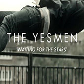 Waiting for the Stars - Single by The Yes-Men