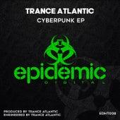 Cyberpunk EP by Trance-Atlantic