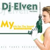My Life for the Sound (DJ Luciano Radio Remix) von Dj-Elven