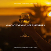 Gloomy Evening Jazz Essentials by John Devson