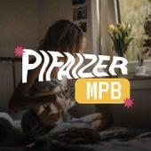 Pifaizer MPB de Various Artists