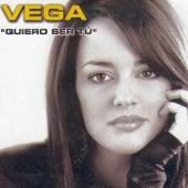 Quiero Ser Tú von Vega
