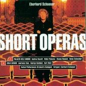Short Operas de Eberhard Schoener