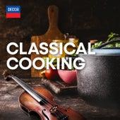 Classical Cooking de Neville Marriner